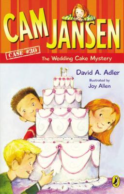 Cam Jansen and the Wedding Cake Mystery By Adler, David A./ Allen, Joy (ILT)